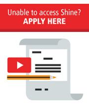 Unable to access Shine? APPLY HERE
