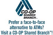 Prefer a face-to-face alternative to ATMs? Visit a CO-OP Shared Branch!