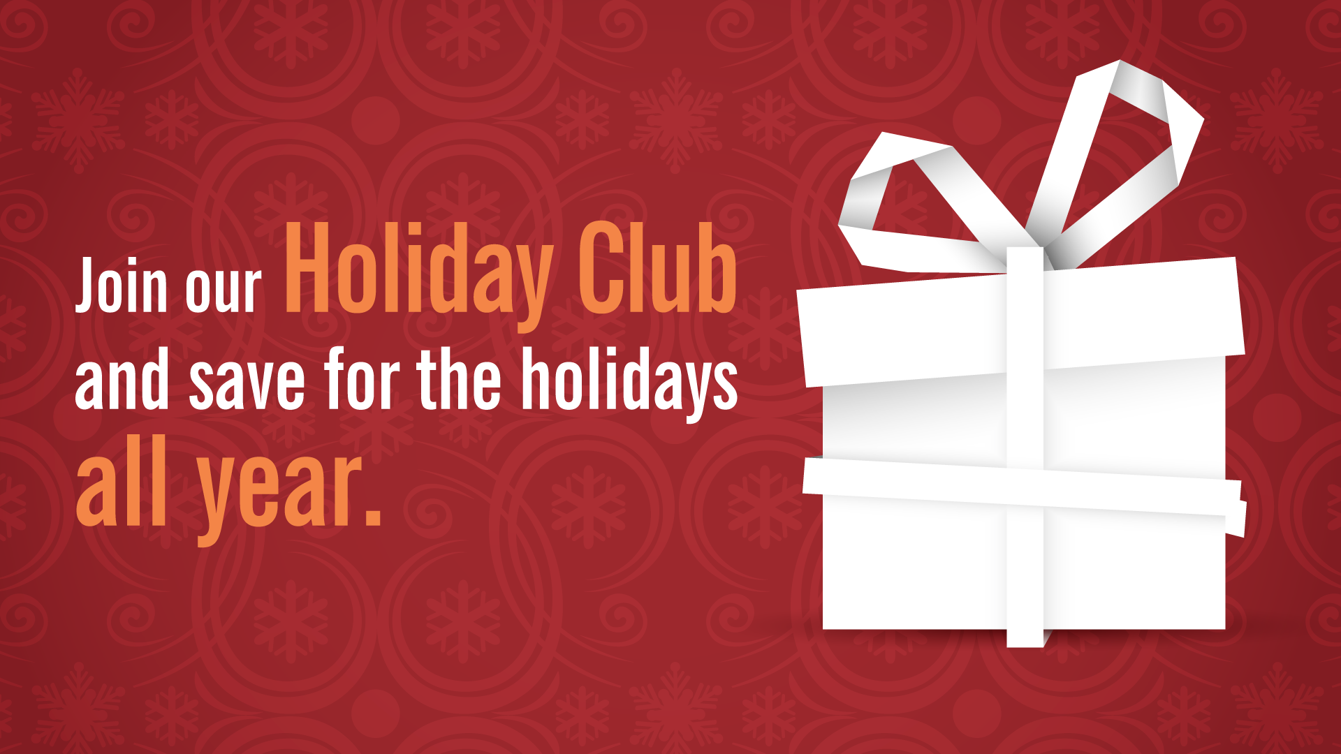 Save all year for the giving season with a Dupaco Holiday Club Savings Account