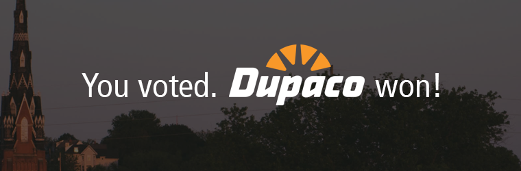 You voted. Dupaco won the Strong Communities Award!