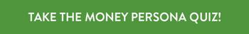 Take the money persona quiz!