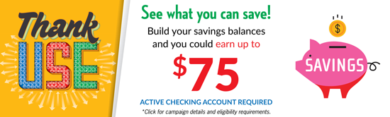 See what you can save with our Thank Use campaign