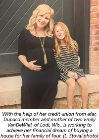 With the help of her credit union from afar, Dupaco member and mother of two Emily VanDeWiel, of Lodi, Wis., is working to achieve her financial dream of buying a house for her family of four. (L. Stoval photo)